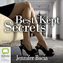 Best Kept Secrets Audiobook by Jennifer Bacia Narrated by Louise Crawford