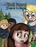 img - for My Troll Patrol: Stand Up to Bullies book / textbook / text book