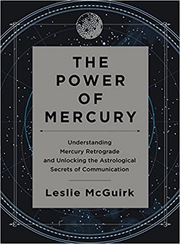 The Power of Mercury: Understanding Mercury Retrograde and Unlocking