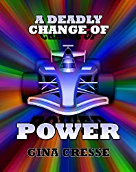 A Deadly Change of Power (Devonie Lace Mysteries Book 4)