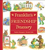 Franklin's Friendship Treasury, Paulette Bourgeois, 1550748726