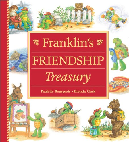 Franklin's Friendship Treasury by Kids Can Press