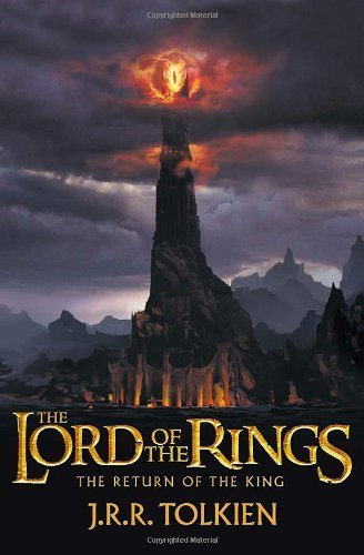 The Return of the King: The Lord of the Rings, Part 3 by Tolkien, J. R. R. (2012) Paperback