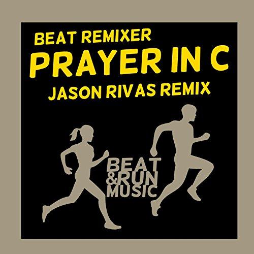 Prayer in C (Jason Rivas Remix)