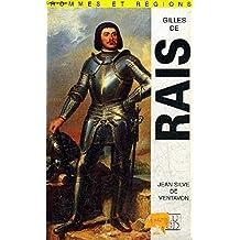 Gilles de Rais, le maréchal-démon