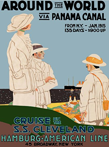 A SLICE IN TIME 1915 Around the World via Panama Canal Hamburg-American Line Vintage Oceanliner Cruise Ship Travel advertisement Poster Print. Measures 10 x 13.5 inches (Ship Travel Vintage Poster)