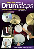 img - for DRUMSTEPS SAY AND PLAY BOOK 1 INCLUDES FREE CD book / textbook / text book