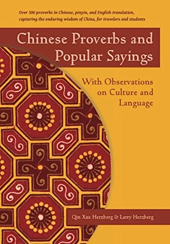 Chinese Proverbs and Popular Sayings: With Observations on Culture and Language by Brand: Stone Bridge Press