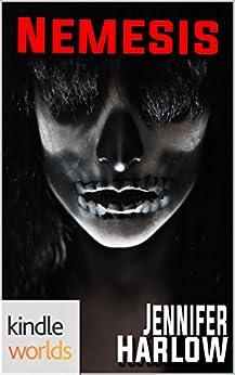 Sydney Rye: Nemesis (Kindle Worlds Novella) (The Galilee Falls Trilogy Book 4) by [Harlow,Jennifer]