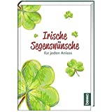 Irische Segenswünsche für jeden Anlass