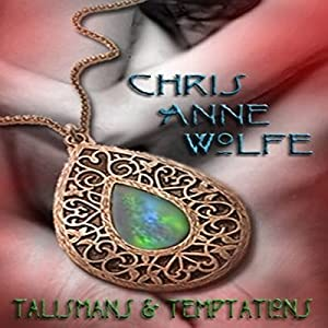 Talismans & Temptations Audiobook