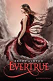 Evertrue (Everneath) by Brodi Ashton (2014-01-21)