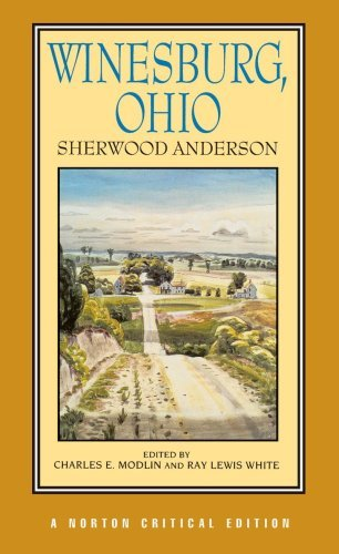 Winesburg, Ohio (Norton Critical Editions) by Sherwood Anderson (1995-11-17)
