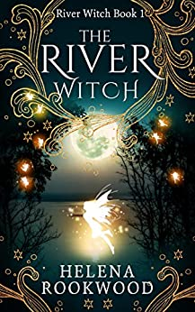 The River Witch by [Rookwood, Helena]