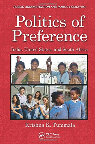 Politics of Preference: India, United States, and South Africa (Public Administration and Public Policy)