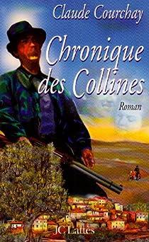 Chronique des Collines par Courchay