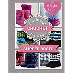 Slipper Boots (Easy Weekend Crochet) (Volume 1)