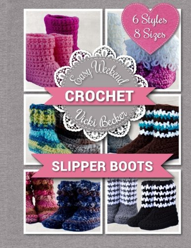 (Slipper Boots (Easy Weekend Crochet) (Volume 1))
