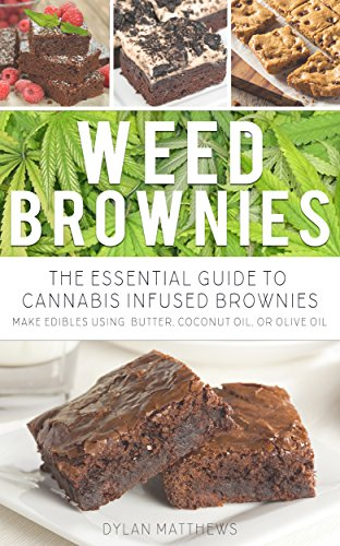 amazon com weed brownies the essential guide to cannabis infused
