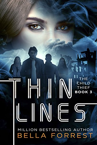 The Child Thief 3: Thin Lines