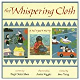 The Whispering Cloth, Pegi Deitz Shea, 1563971348