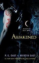 Awakened: A House of Night Novel