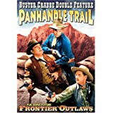 Crabbe, Buster Double Feature: Panhandle Trail (1942) / Frontier Outlaws