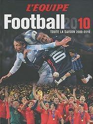 Football 2010 : Toute la saison 2009-2010