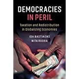 Democracies in Peril: Taxation and Redistribution in Globalizing Economies