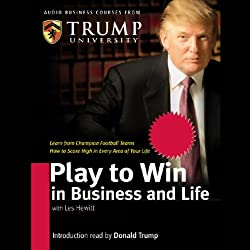 Play to Win in Business and Life