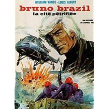 Bruno Brazil la cite petrifiee
