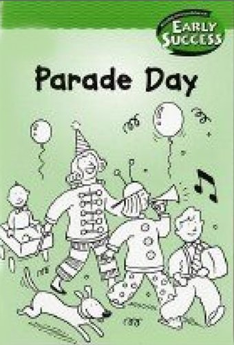 Read Online Houghton Mifflin Early Success: Parade Day pdf