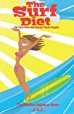 The Surf Diet, Chris Mo'e, 1466231939