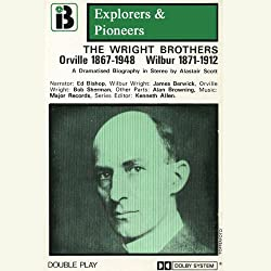 Wilbur and Orville Wright (Dramatised)