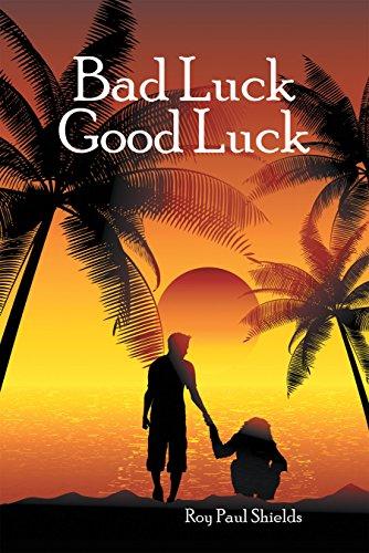 Bad Luck Good Luck (English Edition)