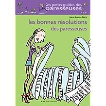 BONNES RÉSOLUTIONS DES PARESSEUSES (LES)