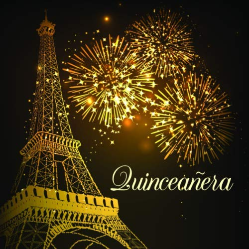Quinceañera: A Guestbook for an Evening in Paris Quinceanera Theme]()