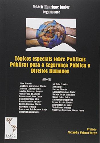 Tópicos Especiais Sobre Políticas Públicas Para a Segurança Pública e Direitos Humanos