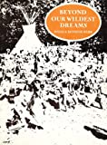 img - for Beyond our wildest dreams: The story of the Farm and Wilderness Camps, 1939-1989 : a memoir book / textbook / text book