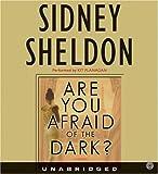 Are You Afraid of the Dark? CD (Sheldon, Sidney) by Sidney Sheldon (2004-09-14)