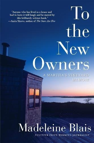 To the New Owners: A Martha's Vineyard Memoir
