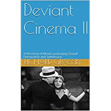 Deviant Cinema II: A Directory of Movies portraying Sexual Domination and Submission