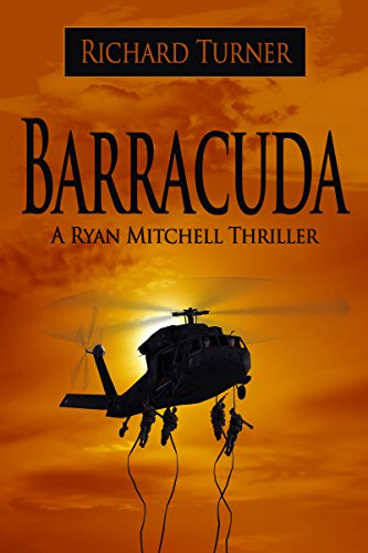 Book: Barracuda (A Ryan Mitchell Thriller Book 5) by Richard Turner