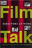 Film Talk, Wheeler Winston Dixon and Wheeler W. Dixon, 081354078X