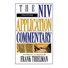 Philippians (The NIV Application Commentary Book 11)