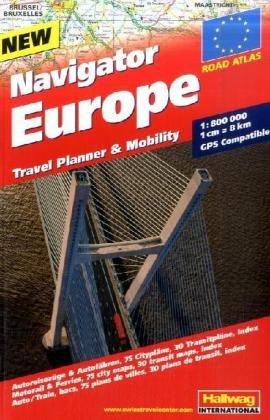 Navigator Europa Straßenatlas 1:800.000: Strassenatlas, 75 Citypläne, 30 Transitpläne und Index