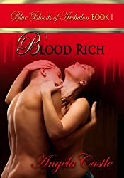 Blood Rich [Blue Bloods of Archalon Book 1] (English Edition)
