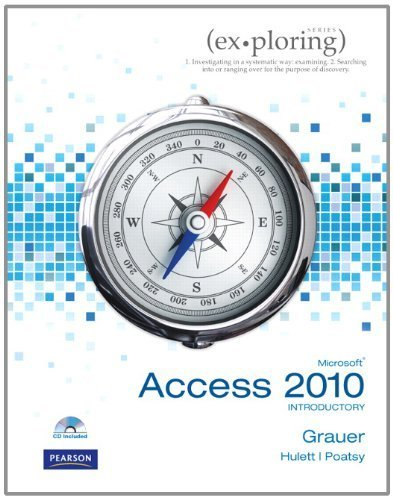 Exploring Microsoft Office Access 2010 Introductory by Robert T. Grauer (2010-08-30)