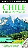 capa de Chile E Ilha de Páscoa. Guia Visual