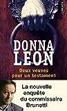 """Afficher """"Les Enquêtes du commissaire Guido Brunetti<br /> Deux veuves pour un testament"""""""